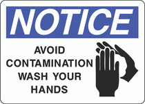 Notice Sign -  Avoid Contamination Wash Your Hands