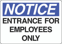 Notice Sign -  Entrance For Employees Only