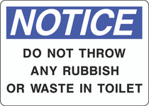 Notice Sign -  Do Not Throw Any Rubbish or Waste in Toilet