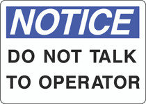 Notice Sign -  Do Not Talk To Operator