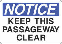 Notice Sign -  Keep This Passage Way Clear