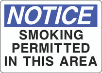 Notice Sign -  Smoking Permitted in This Area