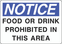 Notice Sign -  Food or Drink Prohibited in This Area