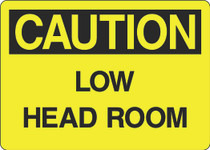 Caution Sign - Low  Head Room