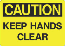 Caution Sign - Keep Hands Clear