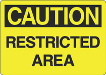 Caution Sign - Restricted Area