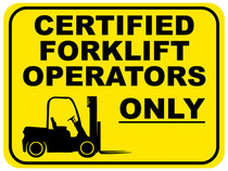 Certified Forklift Operators Only