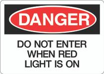 Danger Sign - Do Not Enter When Red Light Is On