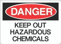 Danger Sign - Keep Out Hazardous Chemicals