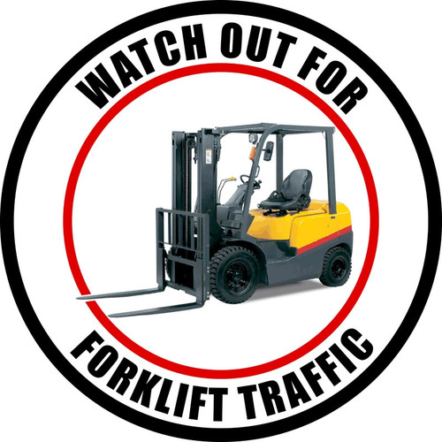 Watch Out For Forklift Traffic
