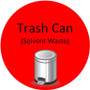 Floor Sign - Trash Can (Solvent Waste)