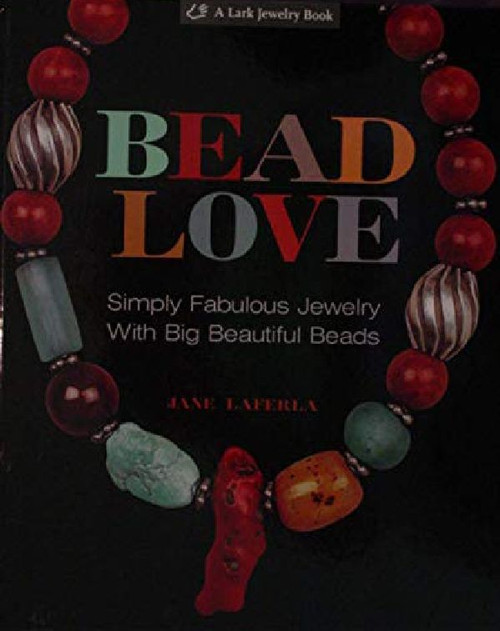 """Book """"Beaded Love """"  by Jane Laferla Fabulous Jewelry with Big Beads *"""