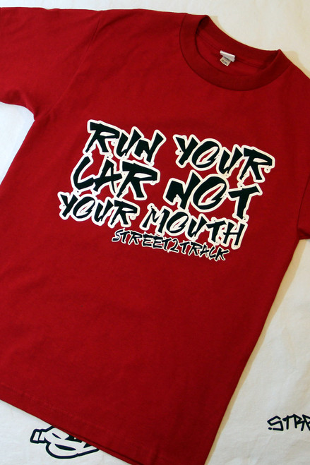 Run Your Car Not Your Mouth - Red