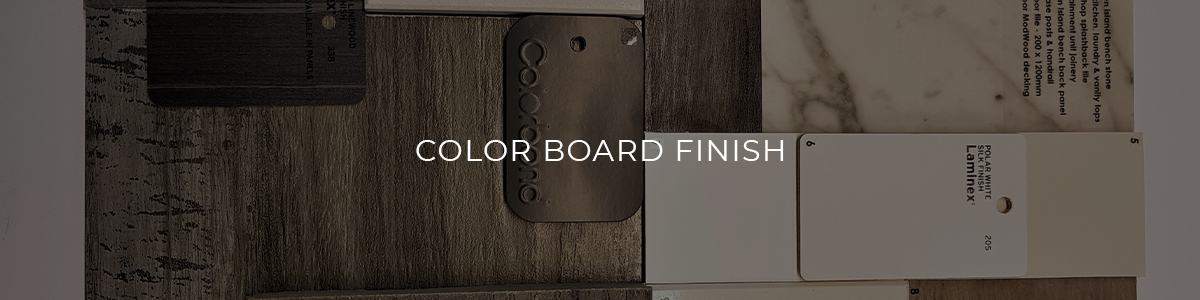 Color Board Finish