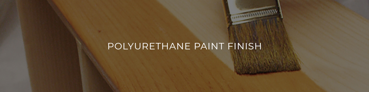 Polyurethane Paint Finish