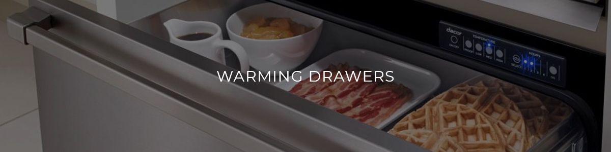 Warming Drawers