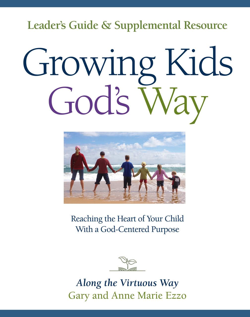 Growing Kids God's Way Leader's Guide