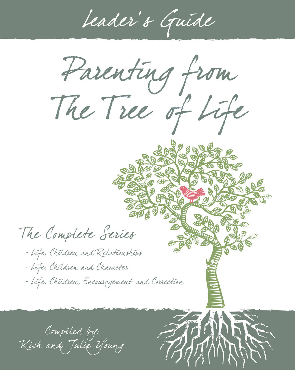 08-LEADER'S GUIDE | Parenting From the Tree of Life Life – (Print Edition)
