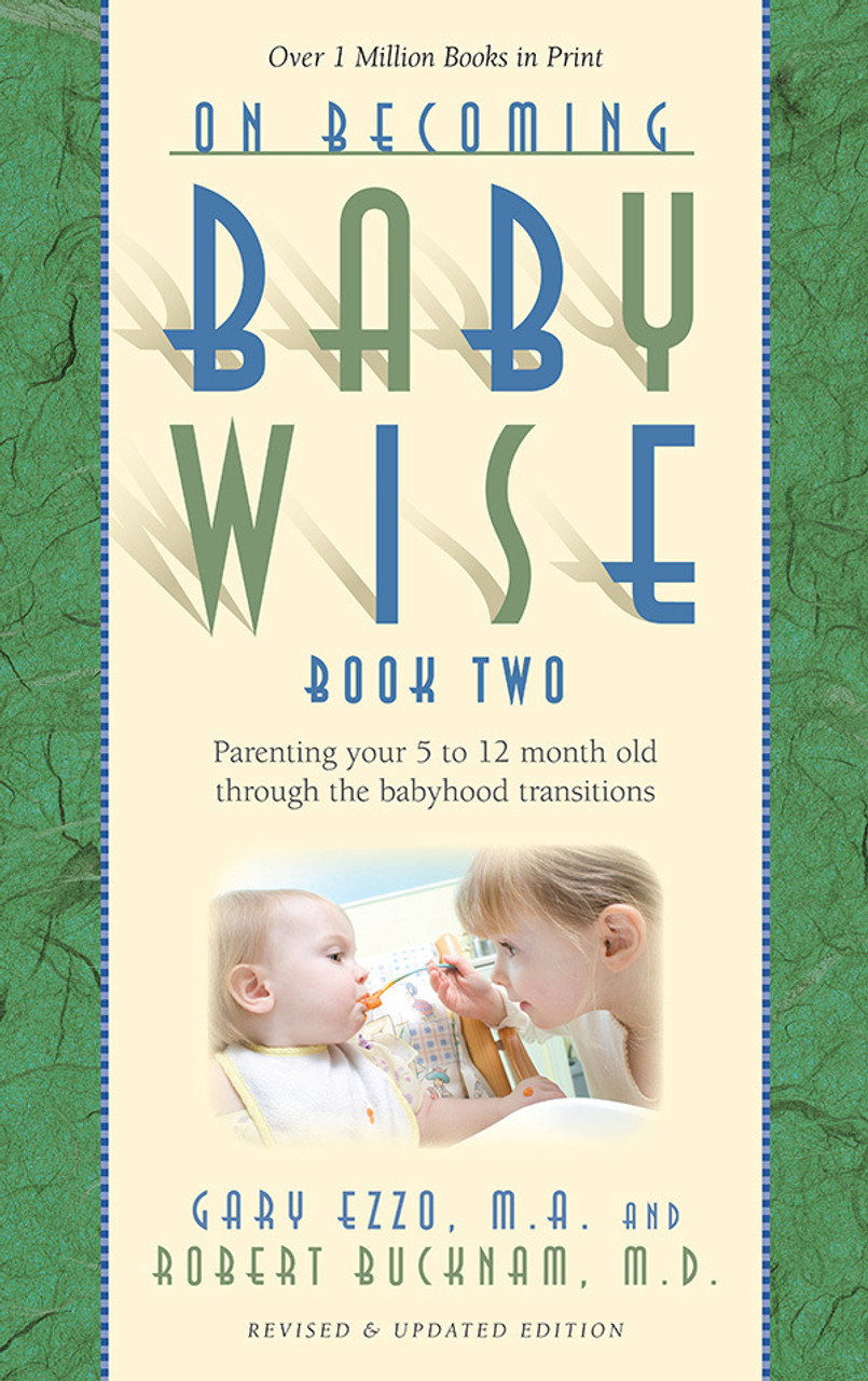 On Becoming Babywise II (5 to 12 Months)  Babywise II provides the practical side of introducing solid foods, managing mealtimes, nap transitions, traveling with your infant, setting reasonable limits while encouraging healthy exploration and much more. Parents learn how to teach their baby basic sign language, a tool proven to help stimulate cognitive growth and advance communication.
