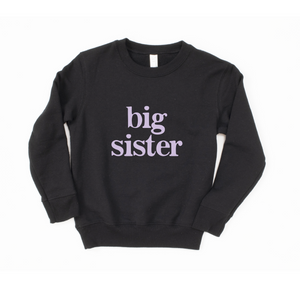 Big Sis Crewneck Sweatshirt