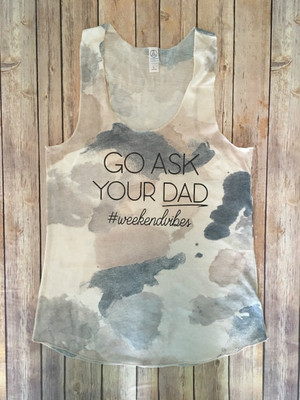 Go Ask Your Dad...