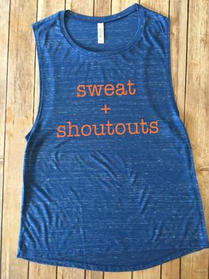 sweat + shoutouts...