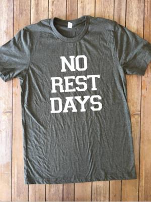 No Rest Days...