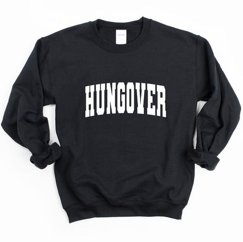 Hungover (Crewneck Unisex Sweatshirt)