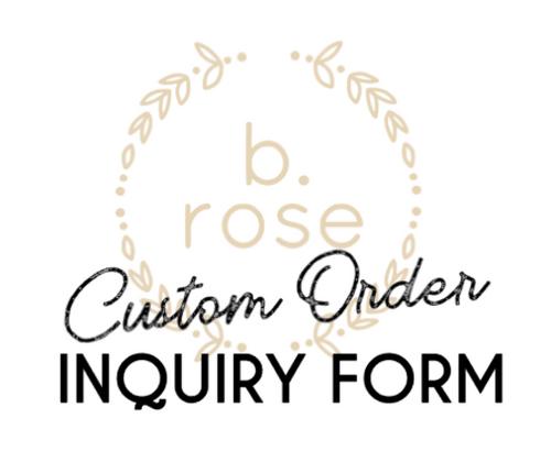 Custom Order Inquiry Form