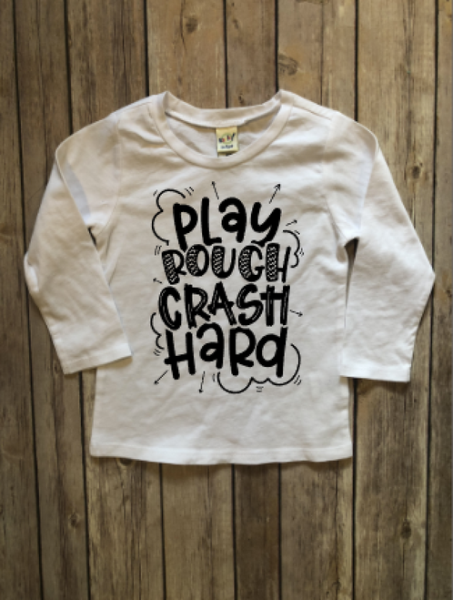 Play Rough, Crash Hard...