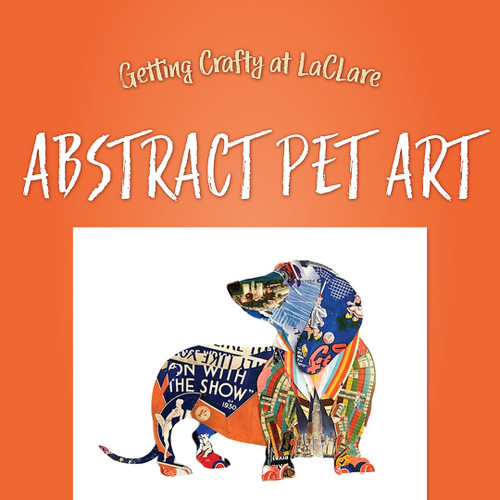 Getting Crafty - Abstract Pet Art