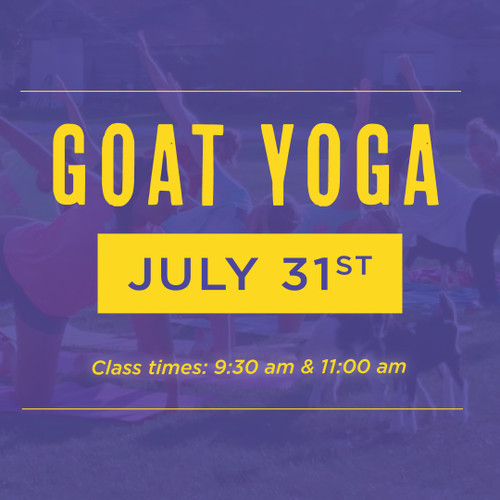Goat Yoga | July 31st