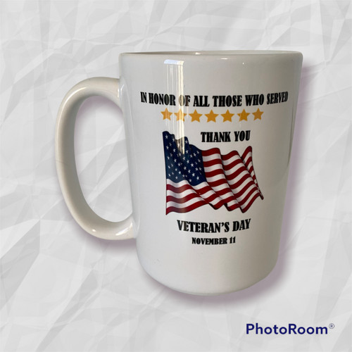 White 15oz coffee mug with handle. Features full color American Flag with a thank you to veterans