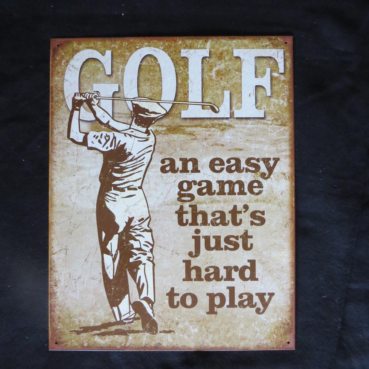 Golf - Easy Game- 40 x 32 cm-Retro Rustic Metal Tin Sign Man cave