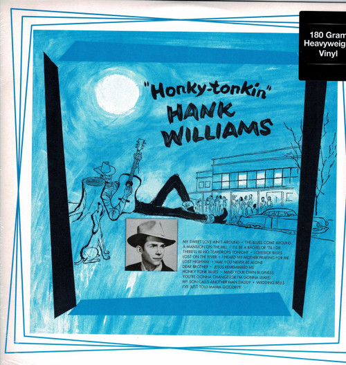 HANK WILLIAMS -Honky-Tonkin' (180 gram) Vinyl LP-Brand New-Still Sealed