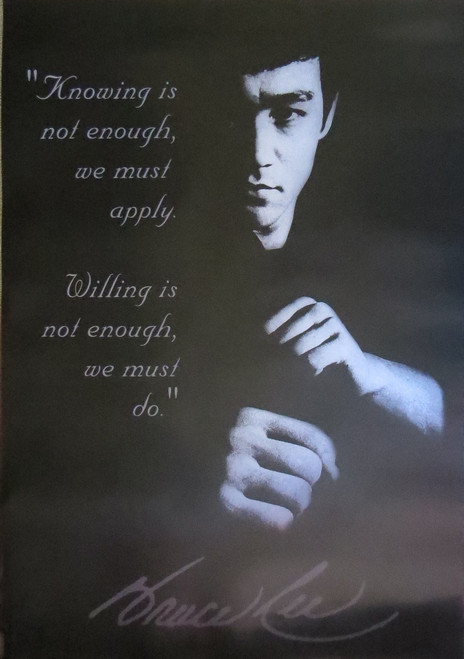 Bruce Lee-Quote-Knowing-Motivational- Poster-Laminated Available-90cm x 60cm-Brand New
