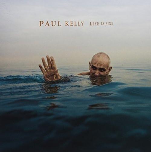 Paul Kelly- Life is fine CD-Brand New/Still sealed