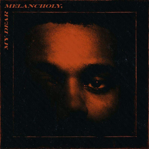 The Weeknd- My dear melancholy CD-Brand New/Still sealed