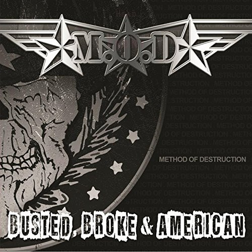 M.O.D.-'BUSTED BROKE AND AMERICAN vinyl LP-Brand new/Still Sealed