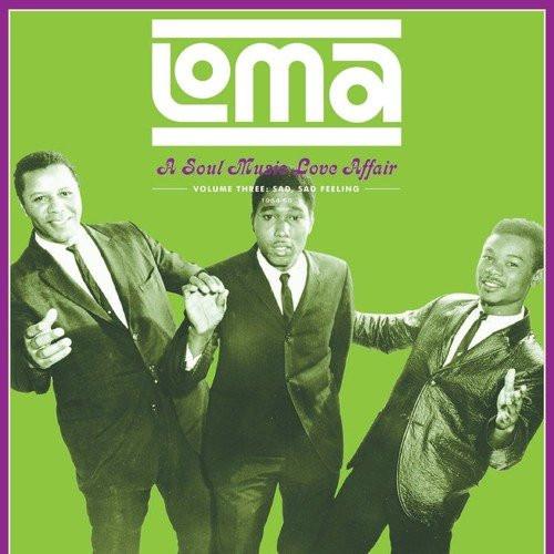 VAR - LOMA: A SOUL MUSIC LOVE AFFAIR - SAD, SAD FEELING-'VOL. 3 vinyl LP-Brand new/Still Sealed