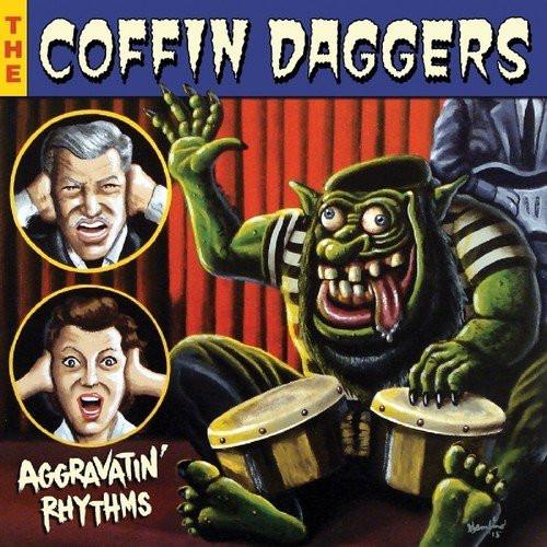 COFFIN DAGGERS-'AGGRAVATIN' RHYTHMS vinyl LP-Brand new/Still Sealed