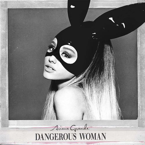 Ariana Grande- Dangerous Woman-Brand New/Still sealed