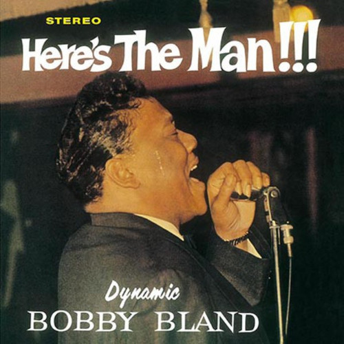 BOBBY BLAND-Here's The Man (180 gram) Vinyl LP-Brand New-Still Sealed