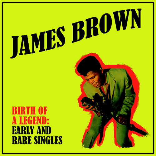 JAMES BROWN-Birth of A Legend: Early and Rare Singles Vinyl LP-Brand New-Still Sealed