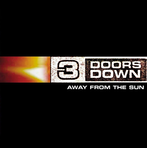 3 DOORS DOWN-AWAY FROM THE SUN  Vinyl LP-Brand New-Still Sealed