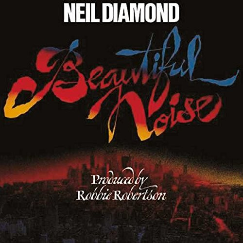 NEIL DIAMOND-BEAUTIFUL NOISE Vinyl LP-Brand New-Still Sealed