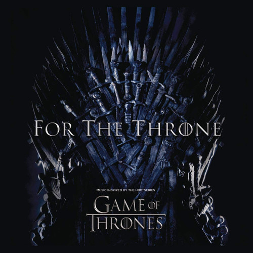 Soundtrack-FOR THE THRONE (MUSIC INSPIRED BY GAME OF THRONES) CD-Brand New/Still sealed