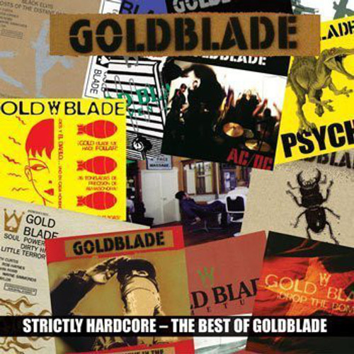 Goldblade– Strictly Hardcore - The Best Of Goldblade CD-Brand New