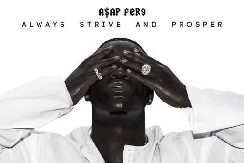 ASAP Ferg / Always Strive Poster-Laminated available -90cm x 60cm