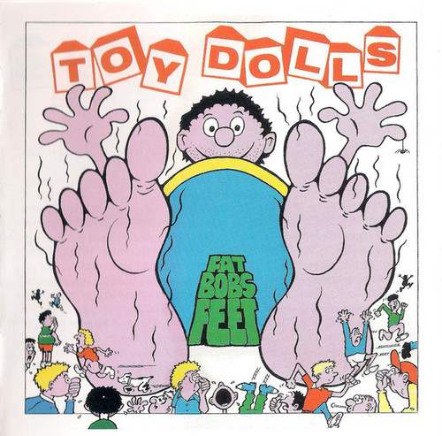 Toy Dolls – Fat Bob's Feet CD-Brand New